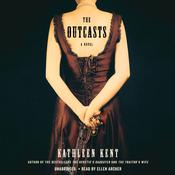 The Outcasts by  Kathleen Kent audiobook