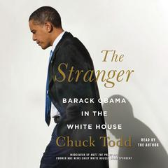 The Stranger by Chuck Todd audiobook