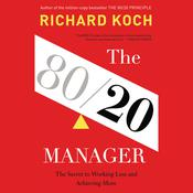 The 80/20 Manager by  Richard Koch audiobook