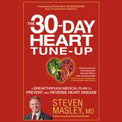 The 30-Day Heart Tune-Up by  Steven Masley MD audiobook