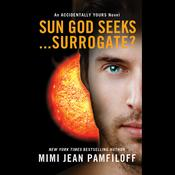 Sun God Seeks...Surrogate? by  Mimi Jean Pamfiloff audiobook