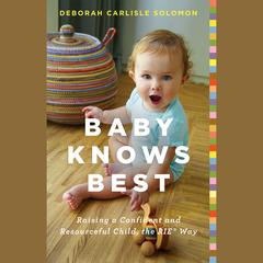 Baby Knows Best by Deborah Carlisle Solomon audiobook
