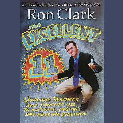 The Excellent 11 by Ron Clark audiobook