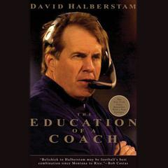 The Education of a Coach by David Halberstam audiobook
