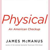 Physical by  James McManus audiobook