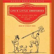 Life's Little Annoyances by  Ian Urbina audiobook