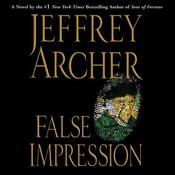 False Impression by  Jeffrey Archer audiobook
