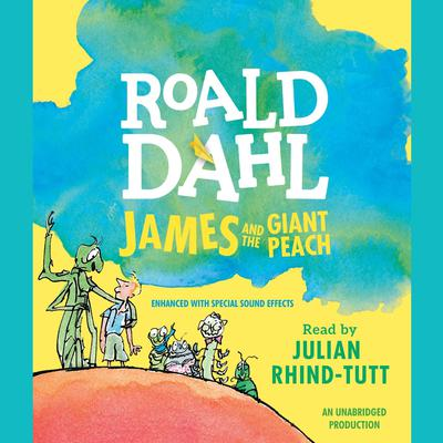 James and the Giant Peach by Roald Dahl audiobook