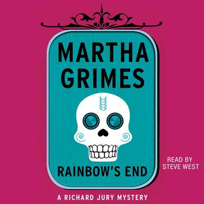 Rainbow's End by Martha Grimes audiobook