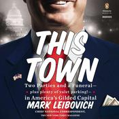 This Town by  Mark Leibovich audiobook