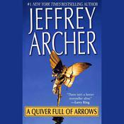 A Quiver Full of Arrows by  Jeffrey Archer audiobook