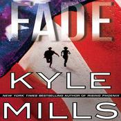 Fade by  Kyle Mills audiobook