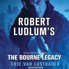 The Bourne Legacy by Eric Van Lustbader audiobook