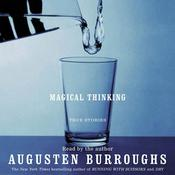 Magical Thinking by  Augusten Burroughs audiobook