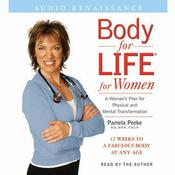 Body for Life for Women by  Dr. Pamela Peeke, M.D., M.P.H., F.A.C.P. audiobook