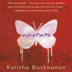 Upstate by Kalisha Buckhanon audiobook