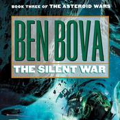 The Silent War by  Ben Bova audiobook