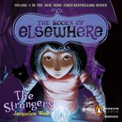 The Strangers by  Jacqueline West audiobook