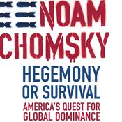 Hegemony or Survival by  Noam Chomsky audiobook