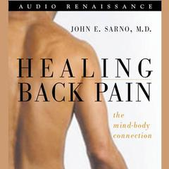Healing Back Pain by John Sarno audiobook