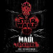 Lockdown: Star Wars Legends (Maul) by  Joe Schreiber audiobook