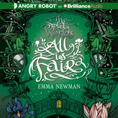 All Is Fair by Emma Newman audiobook