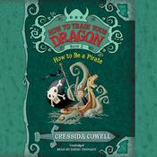 How to Be a Pirate by  Cressida Cowell audiobook