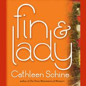 Fin & Lady by  Cathleen Schine audiobook
