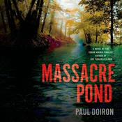 Massacre Pond by  Paul Doiron audiobook