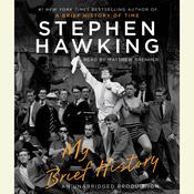 My Brief History by  Stephen Hawking audiobook