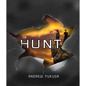The Hunt by  Andrew Fukuda audiobook