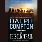 The Chisholm Trail by  Ralph Compton audiobook