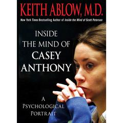 Inside the Mind of Casey Anthony
