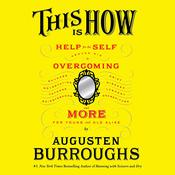 This Is How by  Augusten Burroughs audiobook