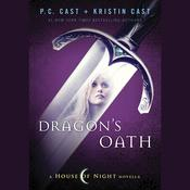 Dragon's Oath by  P. C. Cast audiobook