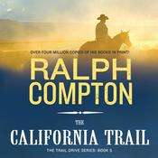 The California Trail by  Ralph Compton audiobook