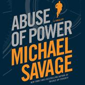 Abuse of Power by  Michael Savage audiobook