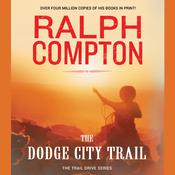 The Dodge City Trail by  Ralph Compton audiobook
