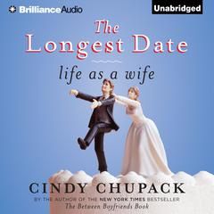 The Longest Date by Cindy Chupack audiobook