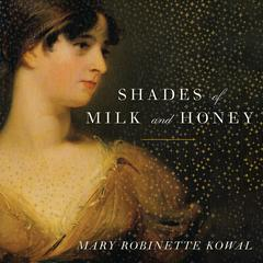 Shades of Milk and Honey by Mary Robinette Kowal audiobook