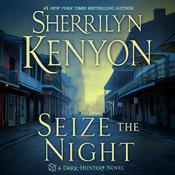 Seize the Night by  Sherrilyn Kenyon audiobook