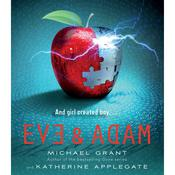 Eve and Adam by  Katherine Applegate audiobook