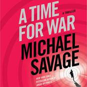 A Time for War by  Michael Savage audiobook