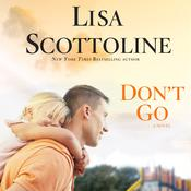 Don't Go by  Lisa Scottoline audiobook