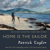 Home Is the Sailor by  Patrick Taylor audiobook