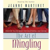 The Art of Mingling, Second Edition by  Jeanne Martinet audiobook