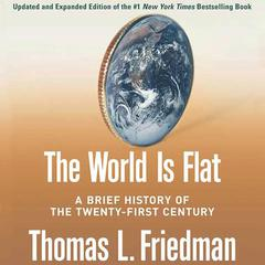 The World Is Flat [Updated and Expanded] by Thomas L. Friedman audiobook