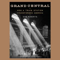 Grand Central by Sam Roberts audiobook