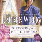 The Passion of the Purple Plumeria by  Lauren Willig audiobook