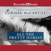 All the Pretty Horses by  Cormac McCarthy audiobook